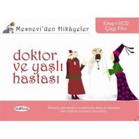 Mesnevi'den Hikâyeler / Doktor ve Yaşlı Hastası