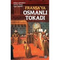 Fransa'Ya Osmanlı Tokadı-Uğur Demir