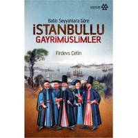 İstanbullu Gayrimüslimler - (Batılı Seyyahlara Göre)