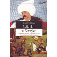 Seyyahların Gözüyle Sultanlar Ve Savaşlar - Giovanni Maria Angiolello