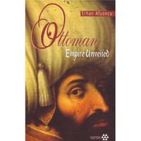 Ottoman Empire Unveiled