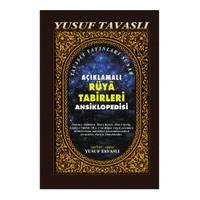 Açıklamalı Rüya Tabirleri Ansiklopedisi (Ciltli) (I. Hamur) - Yusuf Tavaslı