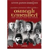 Geçmişten Günümüze Millet-i Sadıka: Osmanlı Ermenileri