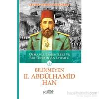 Bilinmeyen Ii. Abdülhamid Han - Levon Panos Dabağyan