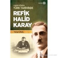 Refik Halid Giray - (Yakın Dönem Türk Tarihinde)-Yenal Ünal