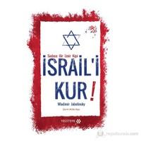 Sadece Bir Emir Kipi - İsrail'i Kur! - Wladimir Jabotinsky