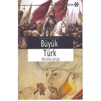 Büyük Türk - Fatih Ve Dönemi