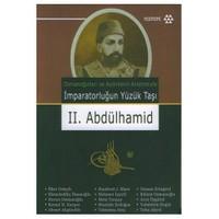 İMPARATORLUĞUN YÜZÜK TAŞI II. ABDÜLHAMİD