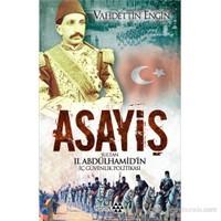 Asayiş - (Sultan 2. Abdülhamid'İn İç Güvenlik Politikası)-Vahdettin Engin