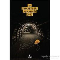 İş Cinayetleri Almanağı 2013-Derleme