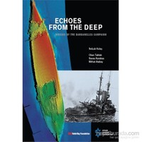 Echoes From The Deep – Wrecks Of The Dardanelles Campaign-Selçuk Kolay