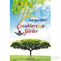 Çocuklarıma Şiirler-Erdoğan Ergin
