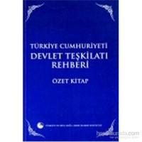 Türkiye Cumhuriyeti Devlet Teşkilatı Rehberi Özet Kitap