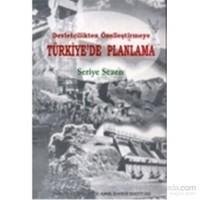 Türkiye'de Planlama Devletçilikten Özelleştirmeye