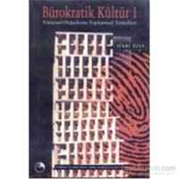 Bürokratik Kültür – 1