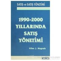 1990-2000 Yıllarında Satış Yönetimi