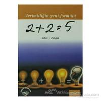 2+2=5 Verimliliğin Yeni Formülü