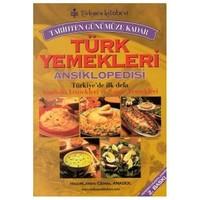 Tarihten Günümüze Kadar Türk Yemekleri Ansiklopedisi Türkiye'de İlk Defa Anadolu Yemekleri Ve Saray Yemekleri