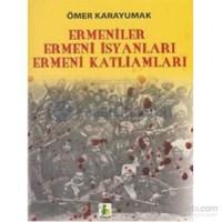 Ermeniler, Ermeni İsyanları, Ermeni Katliamları