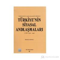 Türkiye'nin Siyasal Andlaşmaları 1. Cilt (1920-1945)