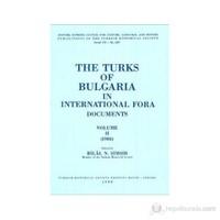 The Turks Of Bulgaria İn International Fora Documents Volume 2