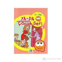 Ya-Pa Çocuk Seti 6-Kolektif