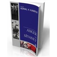 Osmanlı'Dan Günümüze Asker Ve Siyaset-Kemal H. Karpat