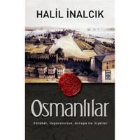 Osmanlılar - Halil İnalcık