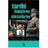 Tarihi Değiştiren Diktatörler - Ali Çimen