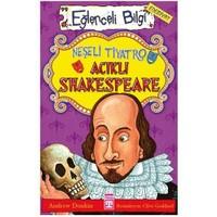 Shakespeare Hiç Yaşamamış Mı?