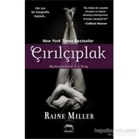 Çırılçıplak-Raine Miller