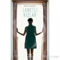 Lanetli Kızlar - Katie Alender