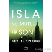 Isla Ve Mutlu Son - Stephanie Perkins