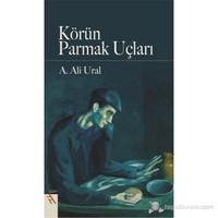 Körün Parmak Uçları-A. Ali Ural