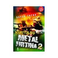 Metal Fırtına 2 / Kurtuluş-Burak Turna