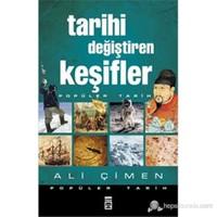 Tarihi Değiştiren Keşifler - Ali Çimen