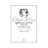 Şiirler - Annabel Lee-Edgar Allan Poe