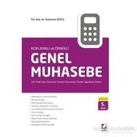Genel Muhasebe - Çift Taraflı Kayıt Sisteminin Temelini Kavramaya Yönelik Uygulamalı Anlatım