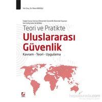 Uluslararası Güvenlik - Kavram – Teori – Uygulama