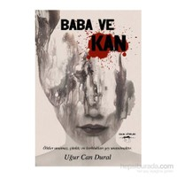 Baba Ve Kan-Uğur Can Dural