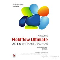 Moldflow Ultimate 2014 ile Plastik Analizleri