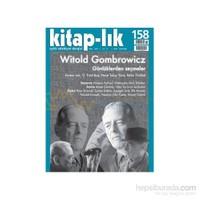 Kitap-Lık Sayı 158 - Witold Gombrowicz