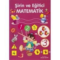 Şirin Ve Eğitici Matematik-Kolektif