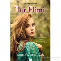 Nefes Serisi 1 - Tut Elimi - Rebecca Donovan