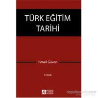 Türk Eğitim Tarihi - İsmail Güven