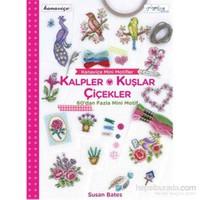 Kanaviçe Mini Motifler - Kalpler, Kuşlar ve Çiçekler - Susan Bates