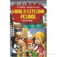 İstanbul Dedektifleri - Karaltı Çetesinin Peşinde - Mustafa Orakçı