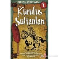 Osmanlı Günlükleri- Kuruluş Sultanları