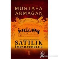 Satılık İmparatorluk - Mustafa Armağan