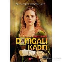 Kızıl Harf Damgalı Kadın-Nathaniel Hawthorne